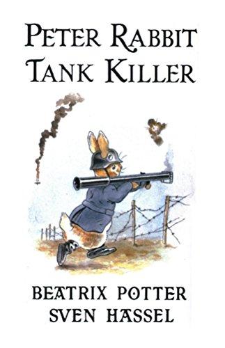 Peter Rabbit Tank Killer (English Edition)