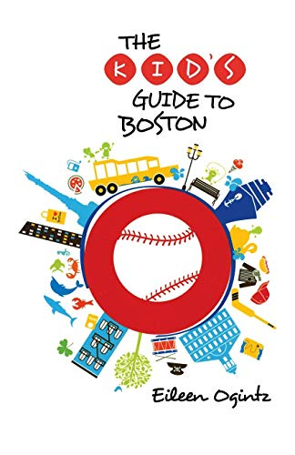 Kid's Guide to Boston (Kid's Guides Series) (Kids Store Boston)