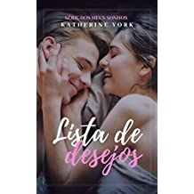 Lista de Desejos (Dos meus Sonhos Livro 3)