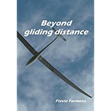 Beyond gliding distance: stepping out of your comfort zone