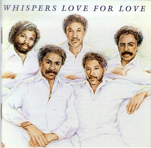 Image result for the whispers love for love CD