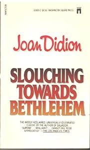 Paperback Slouching Towards Bethlehem Book