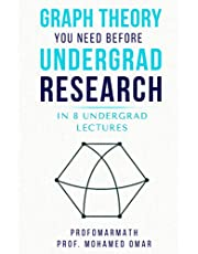 Graph Theory You Need Before Undergrad Research: in 8 undergrad lectures