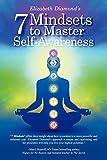 7 Mindsets to Master Self-Awareness