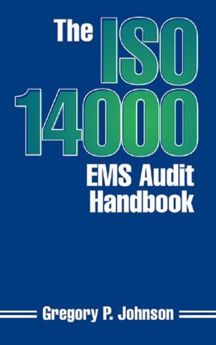The ISO 14000 EMS Audit Handbook
