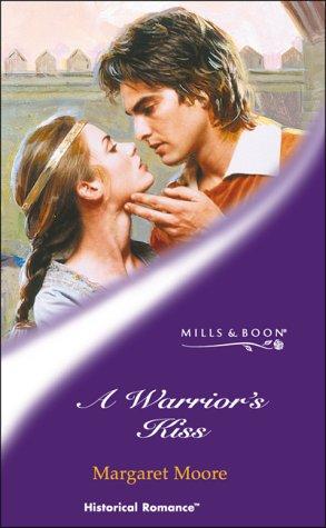 Read Online A WARRIOR'S KISS (HISTORICAL ROMANCE S.) pdf
