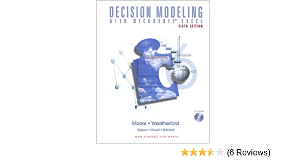 Decision Modeling with Microsoft(R) Excel (6th Edition