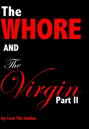 The Whore and The Virgin  Part II