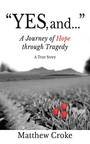 yes-and-a-journey-of-hope-through-tragedy