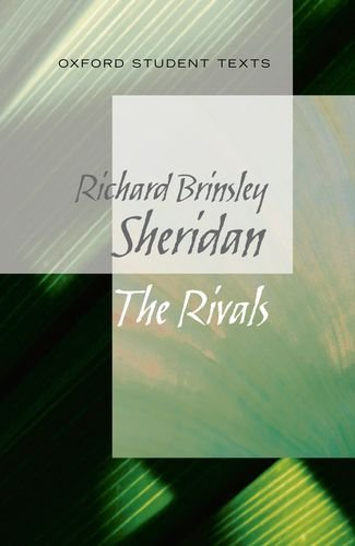 The Rivals. Richard Brinsley Sheridan (Oxford Student Texts)