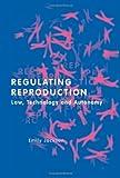 Regulating Reproduction, Emily Jackson, 1841130540