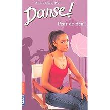 Danse ! tome 21: Peur de rien