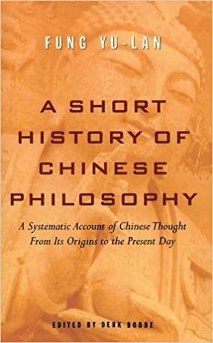 A short history of chinese philosophy yu lan fung derk bodde a short history of chinese philosophy reissue edition fandeluxe Choice Image