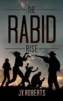 The Rabid: Rise by [Roberts, J.V.]