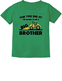 Going to Be Big Brother Construction Tractor Bulldozer Boys Kids T-Shirt