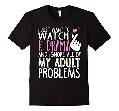 Watch K-Drama and ignore my adult problems T-shirt
