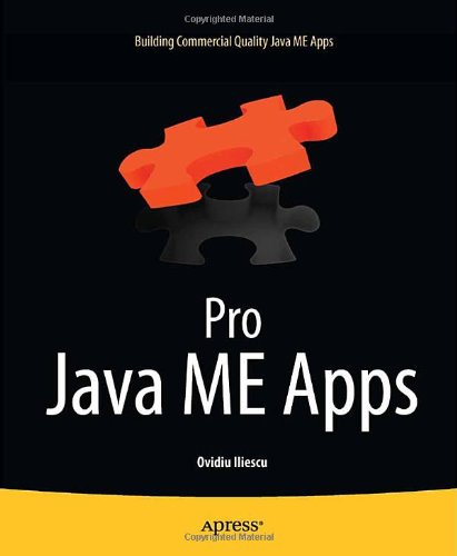 [PDF] Pro Java ME Apps: Building Commercial Quality Java ME Apps Free Download | Publisher : Apress | Category : Computers & Internet | ISBN 10 : 1430233273 | ISBN 13 : 9781430233275