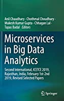 Microservices in Big Data Analytics: Second International, ICETCE 2019 Front Cover