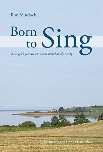 Born To Sing: A singer's journey toward mind-body - Body Korina