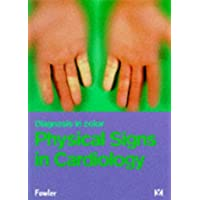 Diagnosis In Color: Physical Signs In Cardiology (Diagnosis in Colour)