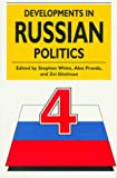 img - for Developments in Russian Politics 4 book / textbook / text book