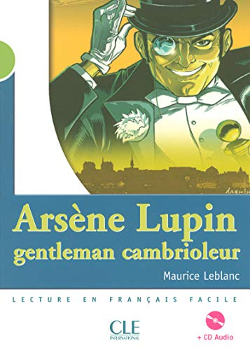 Arsene Lupin gentlemen cambrioleur (500 a 800 m) N 2/4 F Deb Inter - L+CDA - Lec Ados Mise en Scene