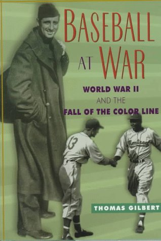 Search : Baseball at War: World War II and the Fall of the Color Line (American Game Series)