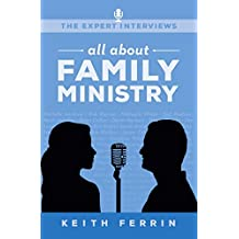 The Expert Interviews: All About Family Ministry
