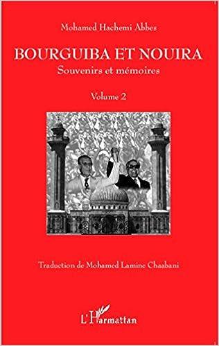 Télécharger en ligne Bourguiba et Nouira pdf, epub