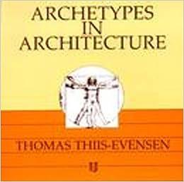 archetypes in architecture thomas thiis-evensen pdf