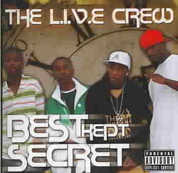 The l.I.V.E Crew - Best Kept Secret