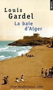 La baie d'Alger par Gardel