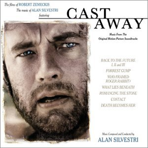 Alan Silvestri, Alan Silvestri - Cast Away - Amazon.com Music