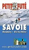 Savoie par Guide Petit Futé