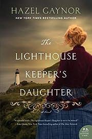 The Lighthouse Keeper's Daughter: A Novel af…