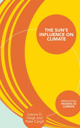 The Sun's Influence on Climate (Princeton Primers in Climate)