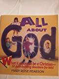 All about God, Mary R. Pearson, 0842312153