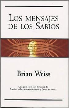 Book Los Mensajes De Los Sabios / Messages From the Masters