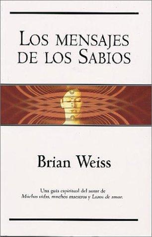 Download Los mensajes de los sabios (Spanish Edition) pdf