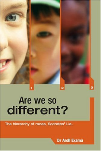 Are We So Different?: The Hierarchy of Races, Socrates' Lie