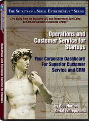Operations and Customer Service: Developing Your Corporate Dashboard for Superior Customer Service and CRM