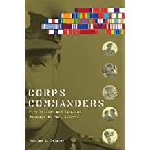 Corps Commanders (Studies in Canadian Military History Series) by Douglas E. Delaney (2011-04-15)