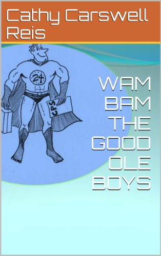 WAM BAM THE GOOD OLE BOYS (1)