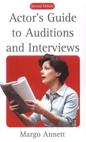 Actor's Guide to Auditions and Interviews (Stage & costume) (Dance Costumes On Stage)