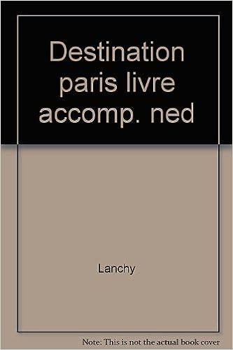 Livres français gratuits télécharger pdf DESTINATION PARIS in French PDF CHM
