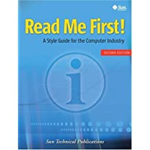 Read Me First! A Style Guide for the Computer Industry (2nd Edition)