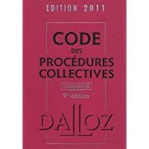 CODE PROCÉDURES COLLECTIVES 2011 COMMENTÉ