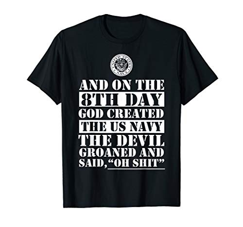 - And On The 8th Day God Created The US Navy Tshirt