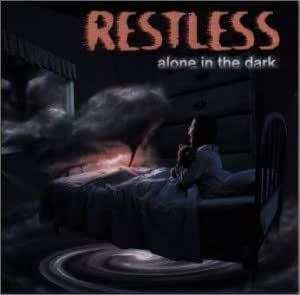 Restless Alone In The Dark 3 Bonus Tracks Amazon Com Music