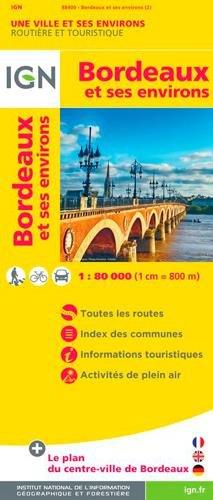 BORDEAUX ET SES ENVIRONS Carte – 16 février 2018 COLLECTIF IGN 2758543532 Karten / Stadtpläne / Europa